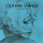 Living in me - Ophélie Winter