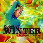 Le feu qui m'attise - Ophélie Winter